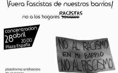 Concentración Fuera fascistas de nuestros barrios. MARTES 28 de abril. 20,00 h. Pza españa.  Libertad para Richi y Juan Diego.  Absolución para los Diez de Zaragoza