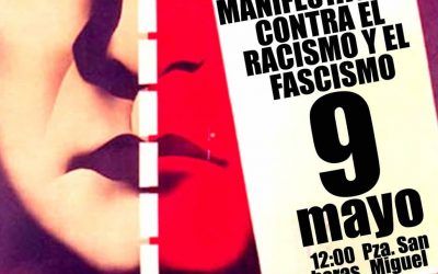 Manifestación para el 9 de Mayo, a las 12 h. desde la Plaza de San Miguel. Fuera fascistas de nuestros barrios.  Convoca PAZ.