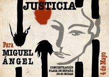 Justicia para Miguel Angel.  Concentración,4 de Mayo, 20h. Pza.de España