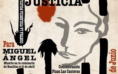 #JusticiaParaMiguelAngel Nueva Concentración, 6 de Junio, 20 h. Plaza de las Canteras, Torrero.