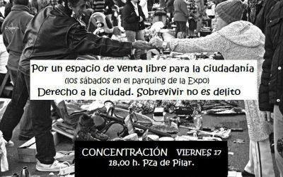 Sobrevivir no es delito.  Derecho a la ciudad.  17 de Marzo, 18 h. Plaza del Pilar.