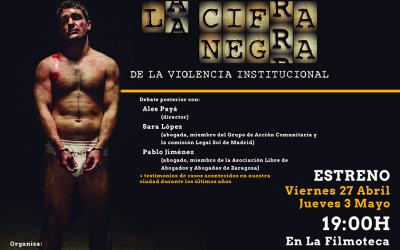 El documental La Cifra Negra de la violencia institucional se estrena en Zaragoza